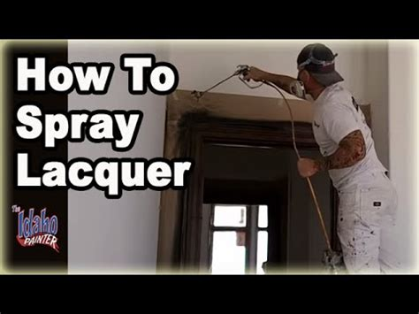 Spraying Lacquer How To Spray Lacquer W Airless Sprayer