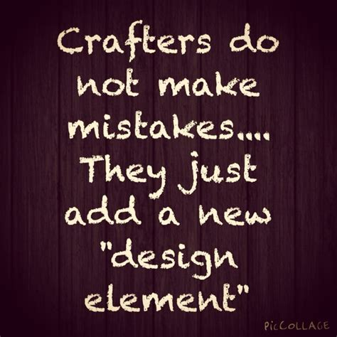 handmade quotes images  pinterest craft quotes