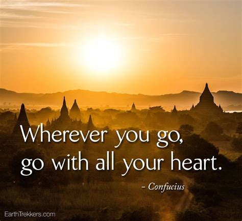 Go Wherever You Go with All Your Heart Quote
