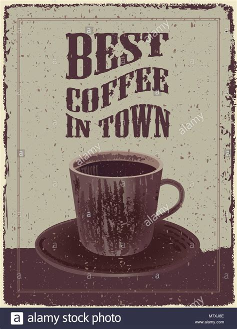 Vintage coffee posters and metal signs. Retro Coffee Poster with coffee cup. Retro-Vintage Coffee Poster Stock Vector Art & Illustration ...