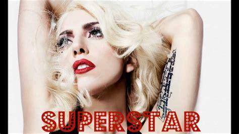 Lady Gaga  Superstar Youtube