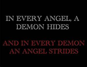 angels and demo... Angel And Evil Quotes