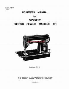 Singer Sewing Machine Service Manual  Covers Models  301