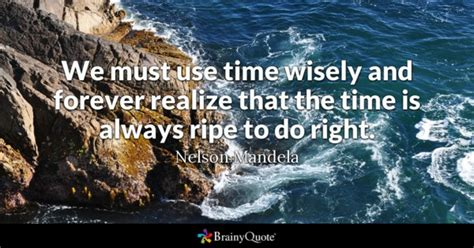 Take Time To Realize Quotes
