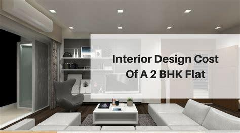 interior design cost    bhk flat  architects