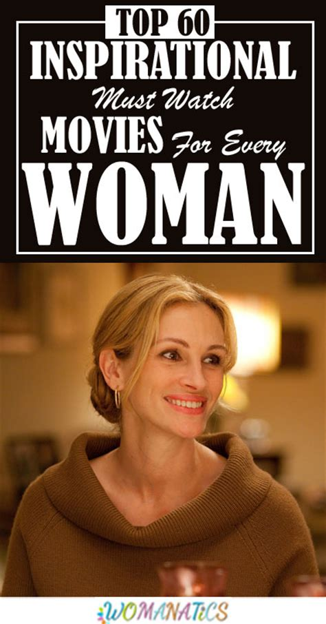 Top 60 Inspirational Must Watch Movies For Every Woman