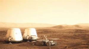 Four humans to live on mars by 2023 the Mars One mission ...
