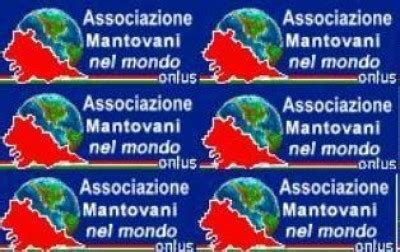 Mantovani Nel Mondo Marconcini Appello Di Mantovani Nel Mondo A Formigoni