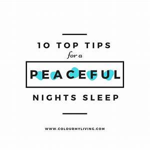 Top 10 Tips for a Peaceful Nights Sleep
