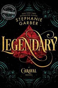 Caraval by Stephanie Garber gets sequel, Legendary | EW.com  Legendary