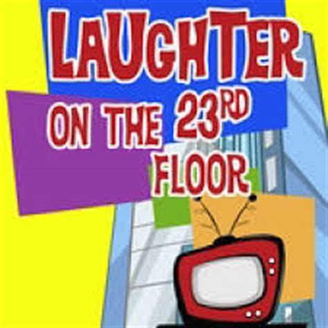 laughter on the 23rd floor laughter