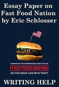 essay on fast food nation by eric schlosser essay on fast food nation by eric schlosser online masters of arts creative writing