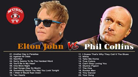 phil collins best songs elton phil collins greatest hits best songs of