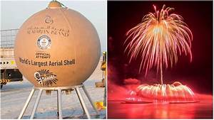 6 Largest Fireworks In The World