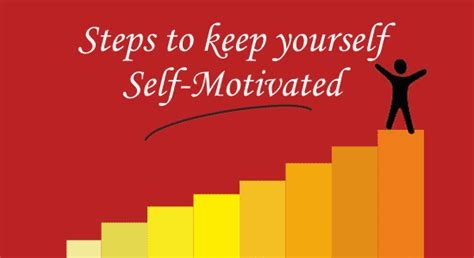 Steps To Keep Yourself Self-motivated