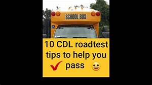 10 Tips To Help You Pass Your Cdl School Bus Road Test