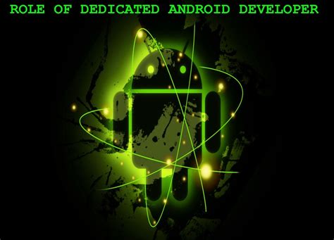 android developers of dedicated resource in android application