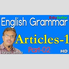 English Grammar In Gujaratiarticles1 Part2 Youtube