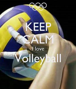 Keep, Calm, I, Love, Volleyball