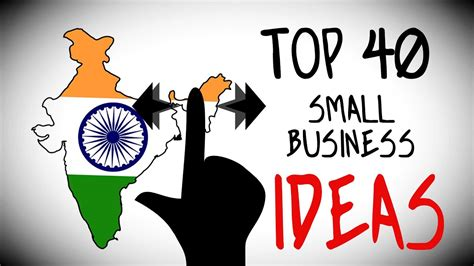 Top 40 Small Business Ideas In India For Starting Your Own