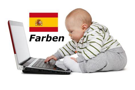 schlafen auf spanisch spanisch farben lernen schlaf baby