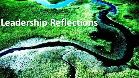 leadership reflections  philosophy