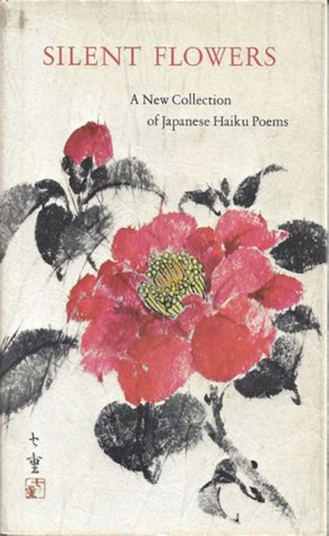 silent flowers   collection  japanese haiku poems