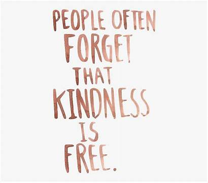Kindness Svg Quote Royalty Quotes Transparent Cartoon