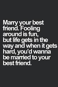 I Married My Best Friend Quotes. QuotesGram