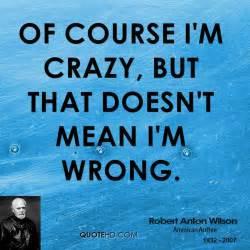Robert Anton Wilson Quotes