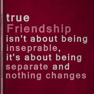 Friendship Quotes Being Apart Nothing Changes: Friendship ...