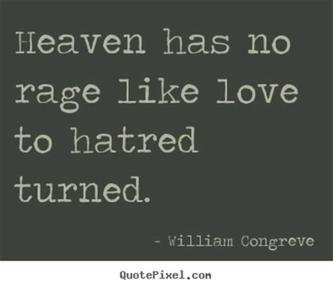 heaven   rage  love  hatred turned william