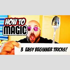 3 Easy Magic Tricks For Beginners  How To Magic! Youtube