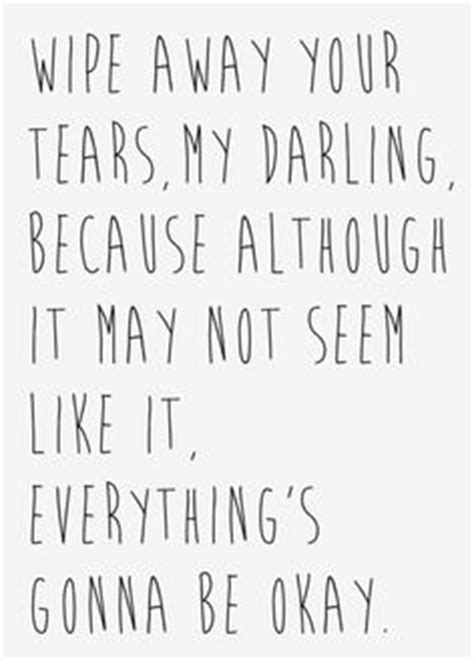 I Hope Everything Gonna Be Alright Quotes