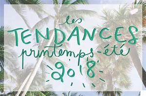 Mode Printemps 2018 : tendances mode printemps t 2018 mode sur ~ Nature-et-papiers.com Idées de Décoration