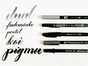 In my toolbox a review of five brush calligraphy pens for Calligraphy pen letters