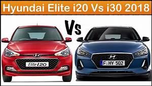 Hyundai I 20 2018 : hyundai i20 vs i30 2018 full comparison youtube ~ Jslefanu.com Haus und Dekorationen
