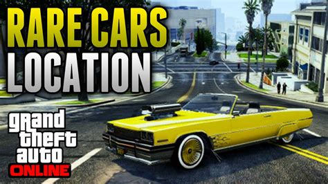 Rare Cars Location Online!