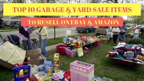 Garage Sales by Top 10 Garage Yard Sale Items To Resell On Ebay