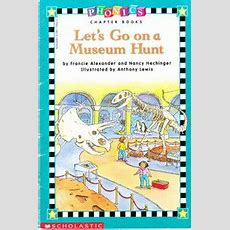 Lets Go On A Museum Hunt Phonics Chapter Book, Nancy Hechinger, Francie Alexander, Anthony Lewis