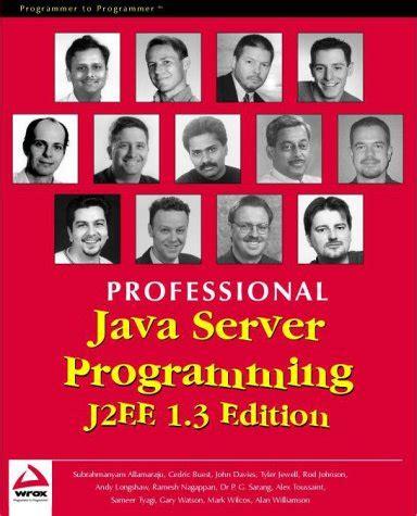 Professional Java Server Programming J2ee, 13 Edition