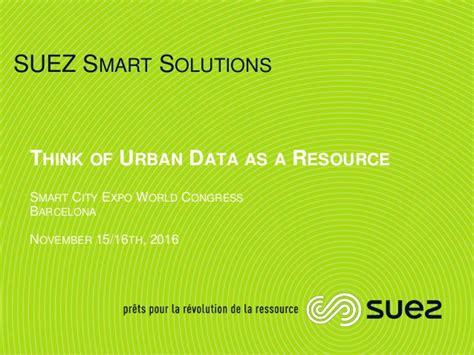 Suez Smart Solution  Smart Cities Open Data 15 112016