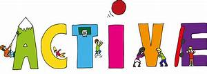 How we can be safe, active and healthy at school – 1/2 I ...  Active