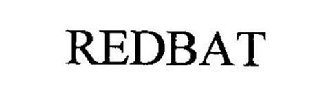 REDBAT Trademark of Becton, Dickinson and Company. Serial ...