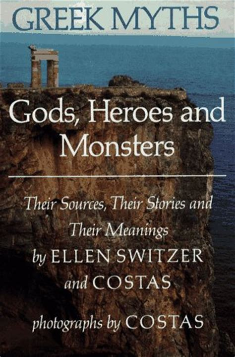 greek myths gods heroes  monsters  sources