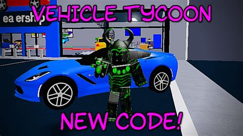 vehicle tycoon codes lists  oct   working codes