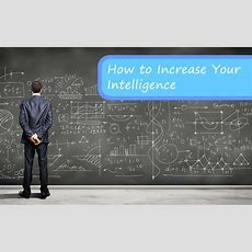 How To Increase Your Intelligence Fitbodyhq