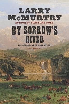 sorrows river  larry mcmurtry