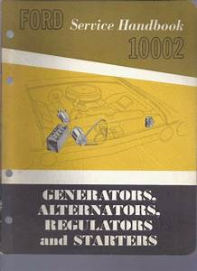 1961 Ford Service Handbook 10002 Generators Alternators