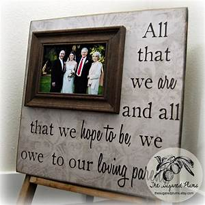 all that we are parents gift personalized picture frame custom With gifts for parents at wedding